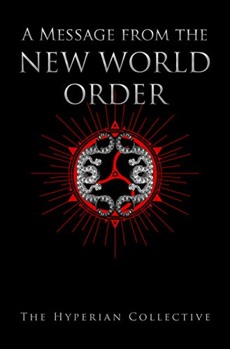 A Message from The New World Order