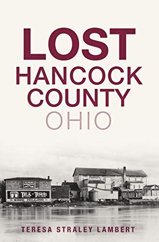 Lost Hancock County, Ohio