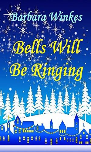 Bells Will Be Ringing