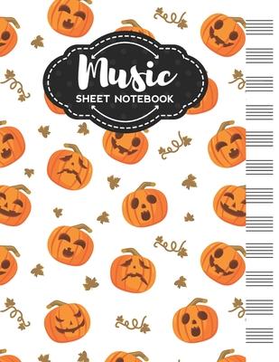 Music Sheet Notebook: Blank Staff Manuscript Paper with Halloween Pumpkins Themed Cover Design