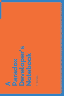 A Paradox Developer's Notebook: 150 Dotted Grid Pages customized for Paradox Programmers and Developers with individually Numbered Pages. Notebook with Vibrant Colour Softcover design. Book format: 6 x 9 in