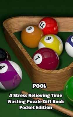 Pool a Stress Relieving Time Wasting Puzzle Gift Book