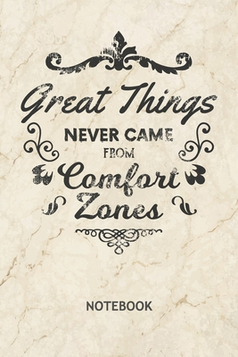 Great Things Never Came From Comfort Zones: Entrepreneur NOTEBOOK Grid-lined 6x9 - Business Journal A5 Gridded - Capitalist Planner Success Quotes 120 Pages SQUARED - Business Motivation Diary Motivation Quote Soft Cover