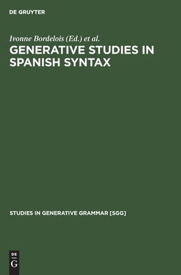 Generative Studies in Spanish syntax