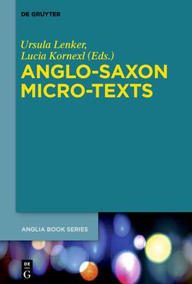 Anglo-Saxon Micro-Texts