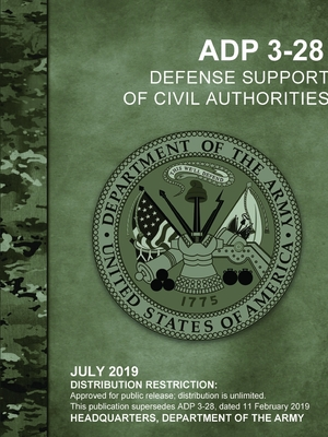 Defense Support of Civil Authorities (ADP 3-28)