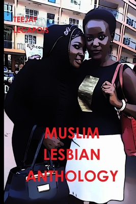 Muslim Lesbian Anthology