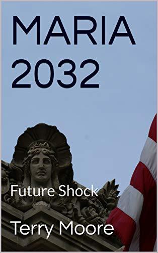 MARIA 2032: Future Shock