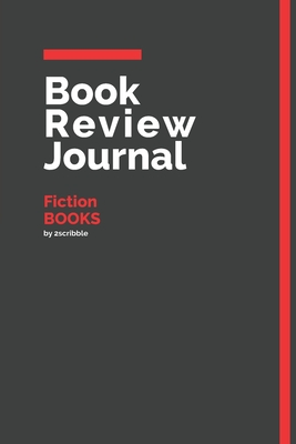 Book Review Journal Fiction Books: 150 Page Book Review Templates for Fiction Books with individually Numbered Pages. Notebook with Colour Softcover design. Book format: 6 x 9 in