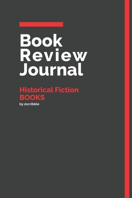 Book Review Journal Historical Fiction Books: 150 Page Book Review Templates for Historical Fiction Books with individually Numbered Pages. Notebook with Colour Softcover design. Book format: 6 x 9 in