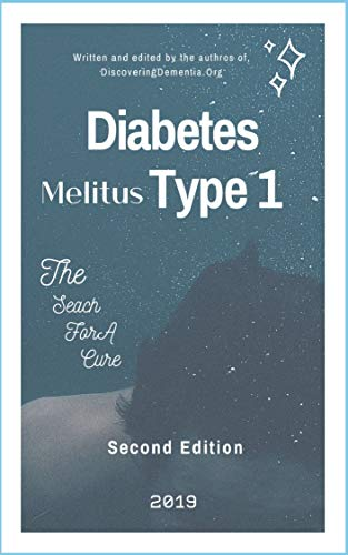 Diabetes Melitus Type 1: The Search for a Cure