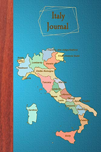 Italy Journal: Blank Italy Travel Diary To Write In for Italy Lovers (6x9, 110 pages) (Travel More)