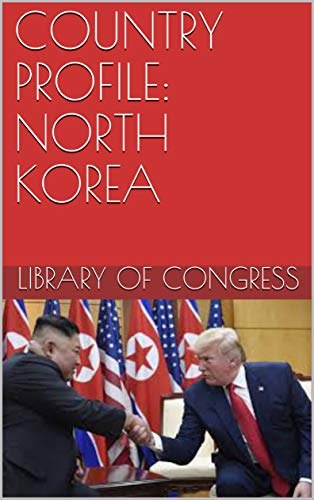COUNTRY PROFILE: NORTH KOREA