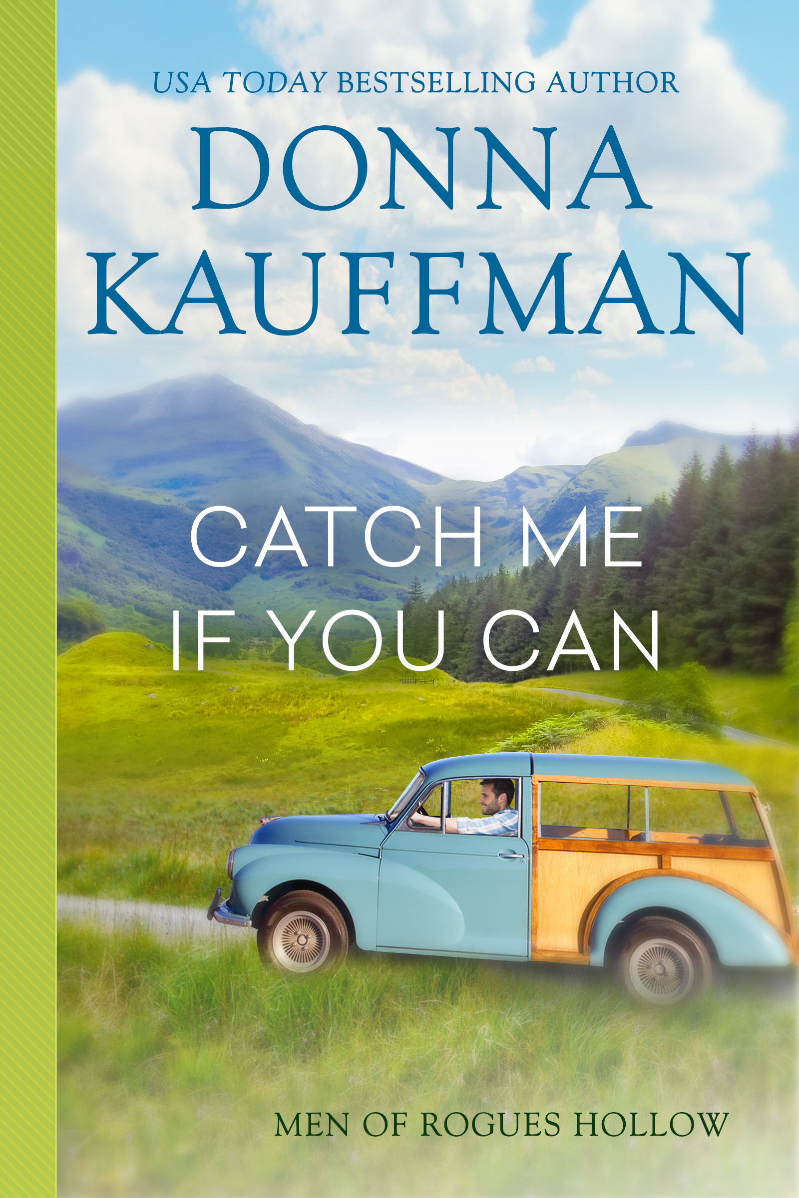 Catch Me If You Can (Men of Rogue's Hollow #3)