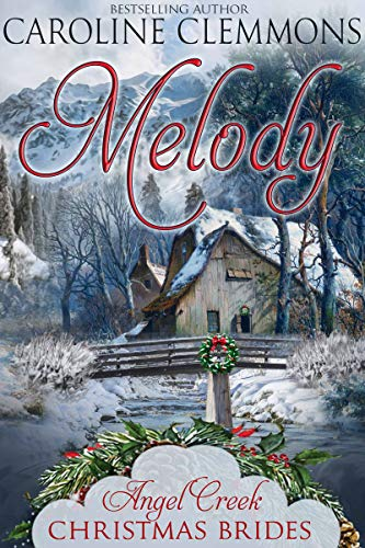 Melody (Angel Creek Christmas Brides #7)