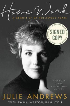 *Autographed Signed Copy* Home Work: A Memoir of My Hollywood Years by Julie Andrews
