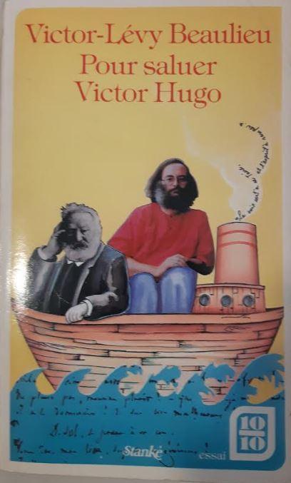 Pour saluer Victor Hugo