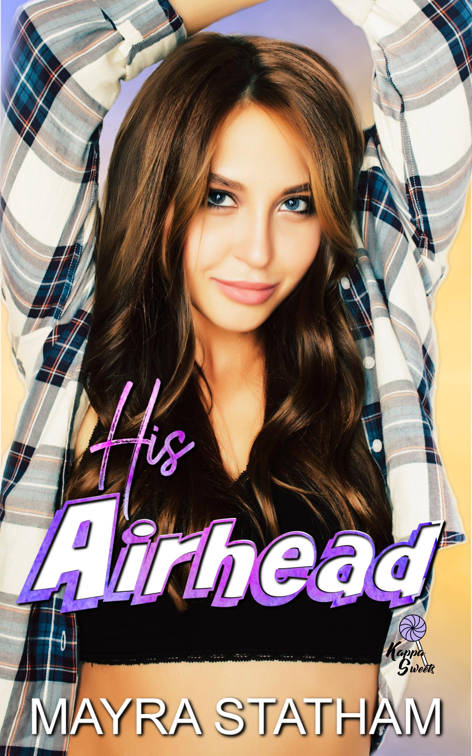 His Airhead (Kappa Sweets Series #3)