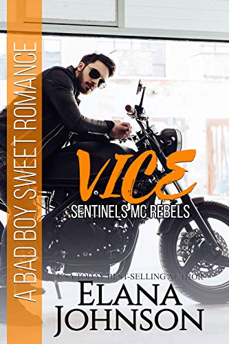 Vice (Sentinels MC Rebels #2)