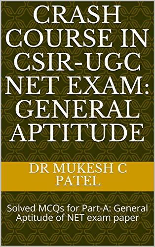 Crash course in CSIR-UGC NET Exam: General Aptitude: Solved MCQs for Part-A: General Aptitude of NET exam paper