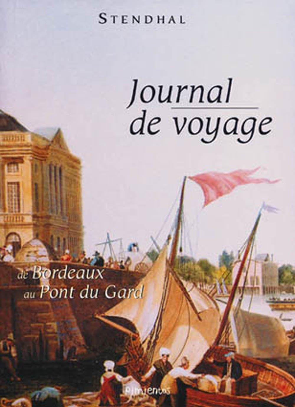 Journal de voyage : de Bordeaux au Pont du Gard