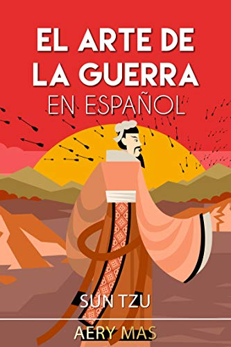 El Arte de La Guerra En Español: The Art of War