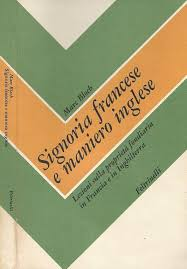 Signoria francese e maniero inglese. Lezioni sulla proprietà fondiaria in Francia e in Inghilterra