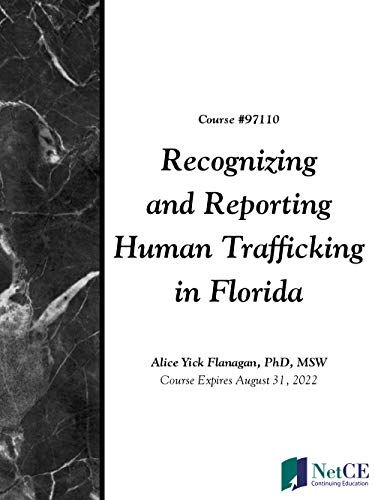 Recognizing and Reporting Human Trafficking in Florida