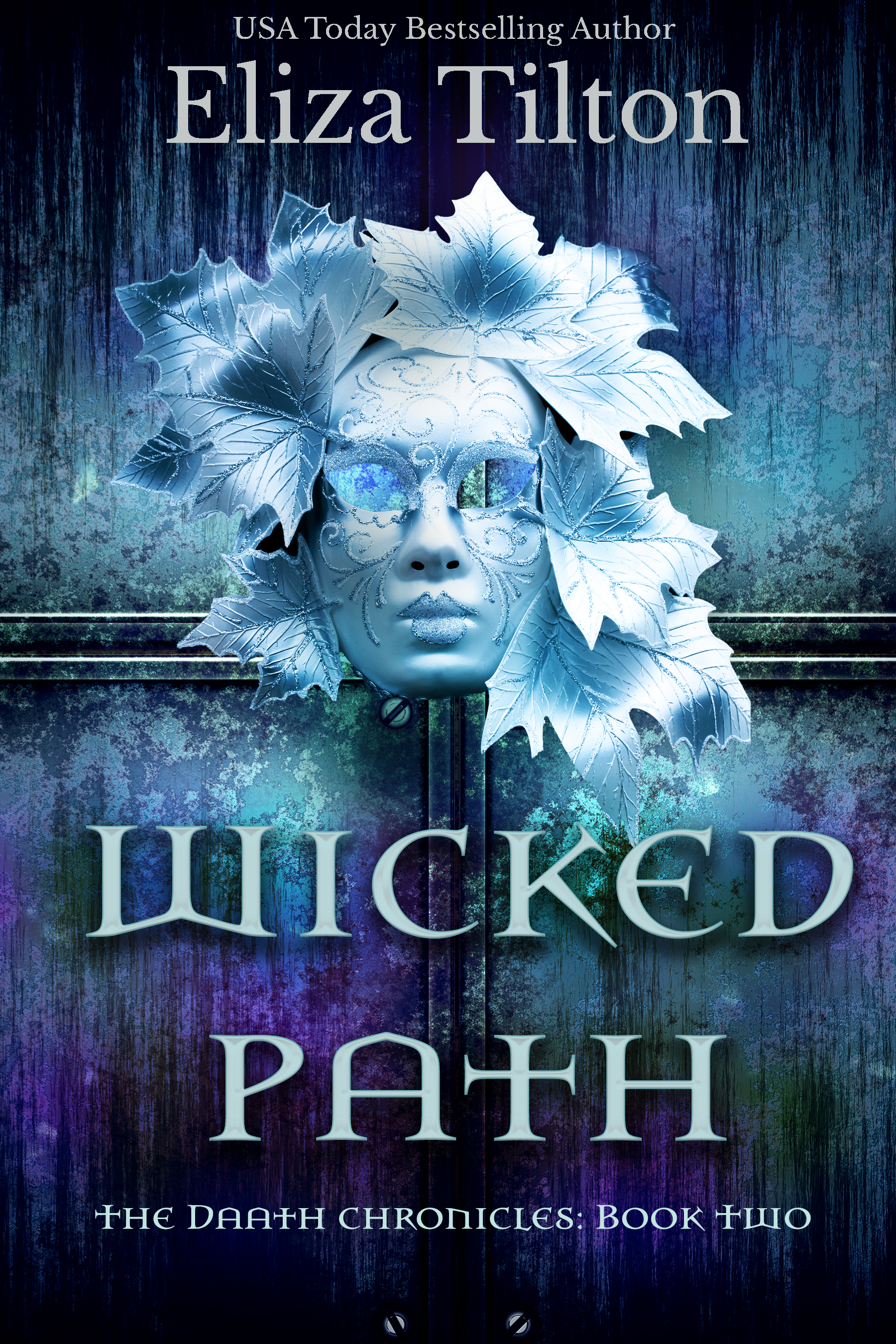 Wicked Path (Daath Chronicles Book 2)