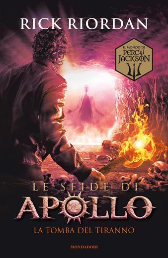 La tomba del tiranno (Le sfide di Apollo, #4)