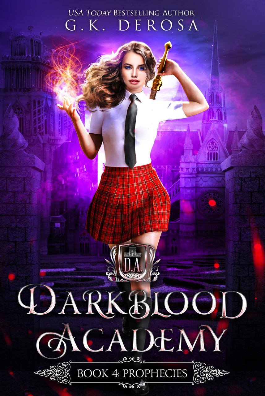Prophecies (Darkblood Academy #4)