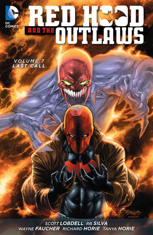 Red Hood and the Outlaws, Volume 7: Last Call