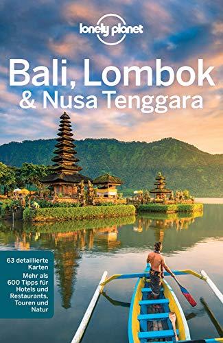 Lonely Planet Reiseführer Bali, Lombok & Nusa Tenggara: mit Downloads aller Karten (Lonely Planet Reiseführer E-Book)