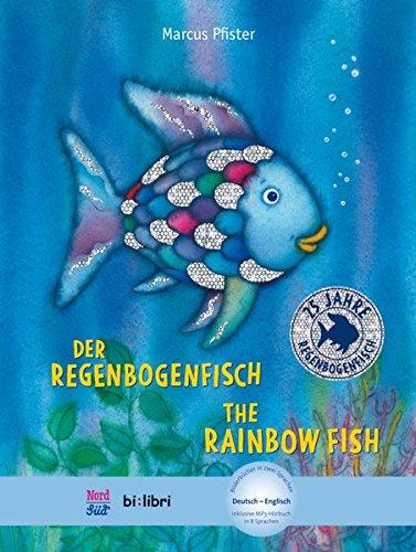 Der Regenbogenfisch. Kinderbuch Deutsch-Englisch: mit MP3-Hörbuch zum Herunterladen