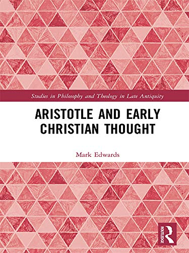 Aristotle and Early Christian Thought