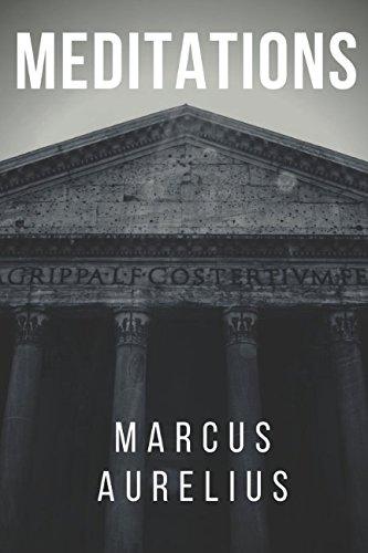 MEDITATIONS: BY MARCUS AURELIUS
