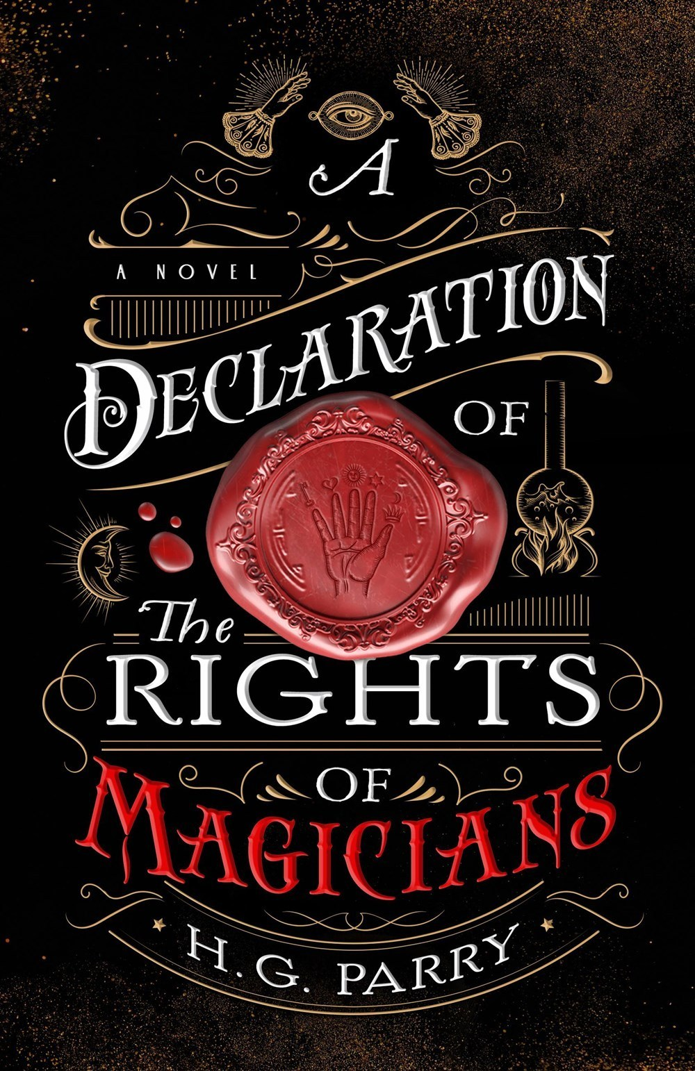 A Declaration of the Rights of Magicians (The Shadow Histories, #1)