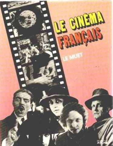 Le cinéma français - Le Muet