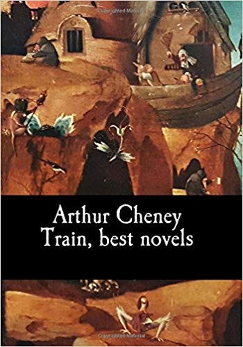 Arthur Cheney Train, Best Novels