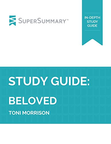 Study Guide: Beloved by Toni Morrison
