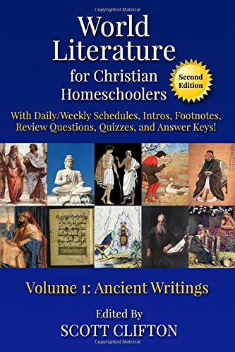 World Literature for Christian Homeschoolers, Volume 1: Ancient Writings