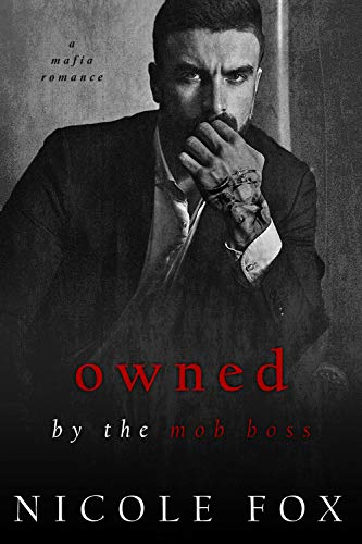 Owned by the Mob Boss (Russian Crime Brotherhood, #6)