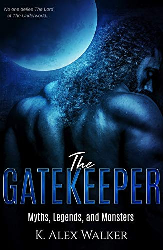 The Gatekeeper (Myths, Legends, and Monsters #1)