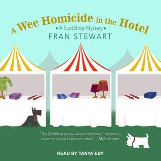 A Wee Homicide in the Hotel (ScotShop Mystery #3) (Audiobook)