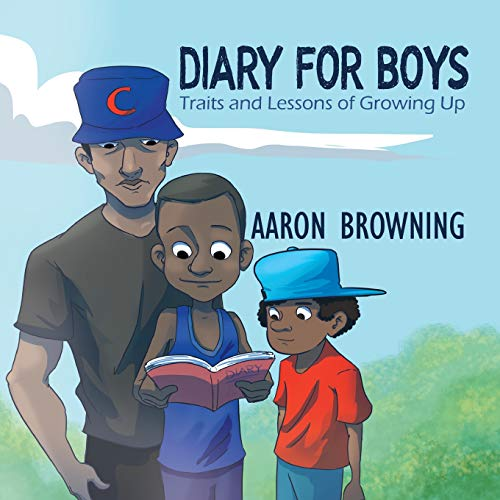 Diary for Boys: Traits and Lessons of Growing Up