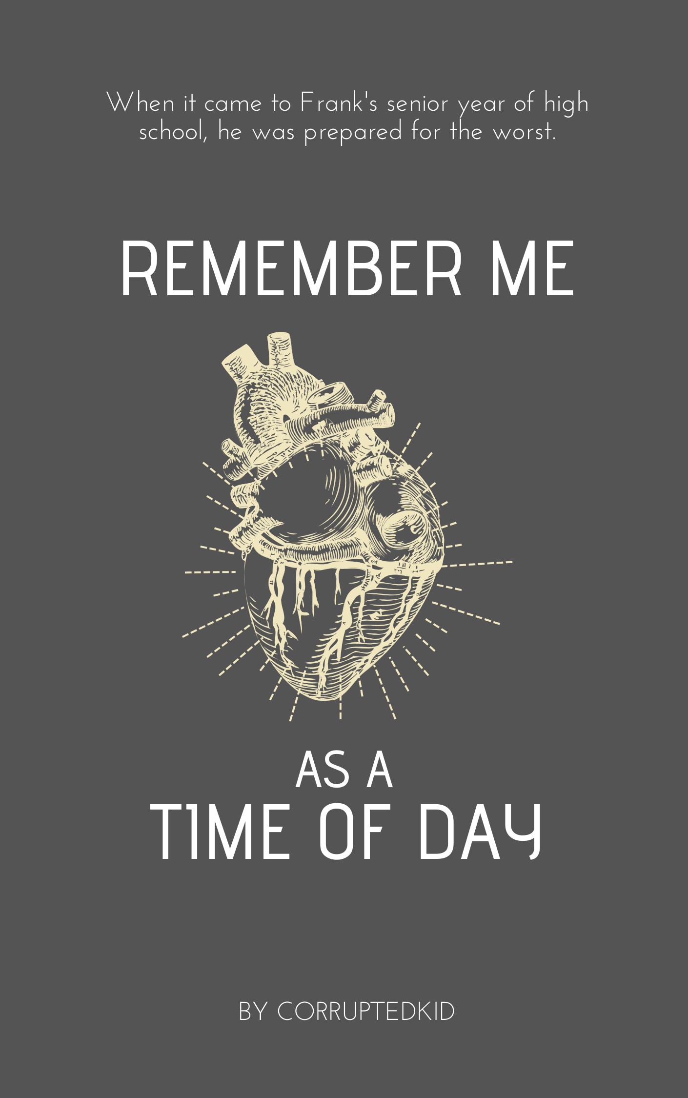 Remember Me as a Time of Day