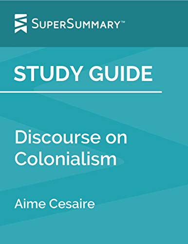 Study Guide: Discourse on Colonialism by Aime Cesaire