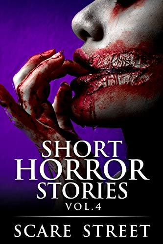 Short Horror Stories Vol. 4