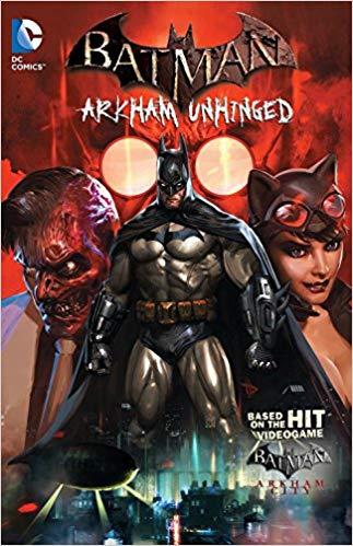 Batman: Arkham Unhinged (58 Issues)