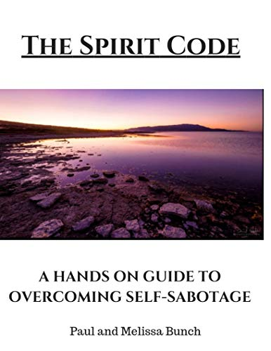 A Hands on Guide to Overcoming Self-Sabotage